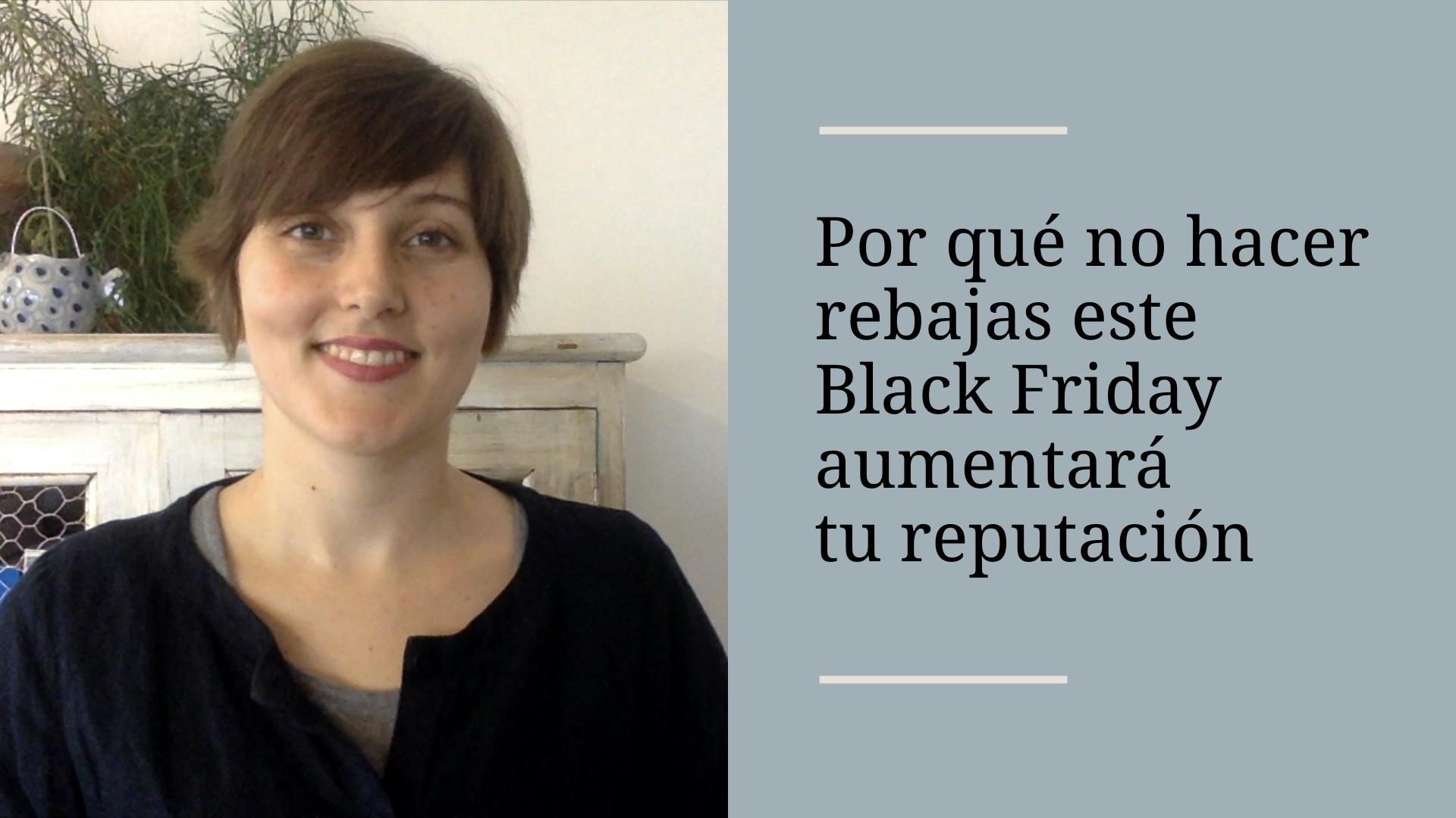 Por qué no hacer rebajas este Black Friday aumentará tu reputación