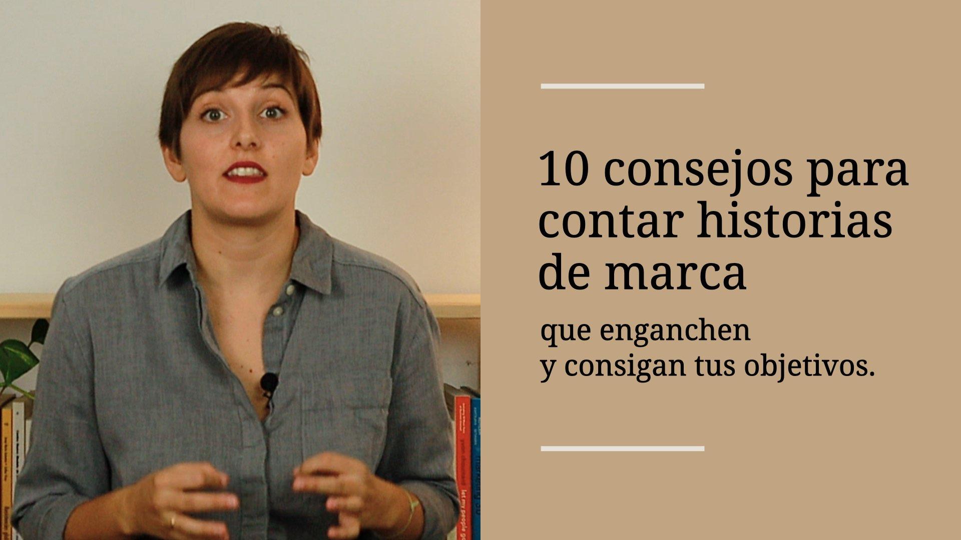 10-consejos-para-contar.historias-de-marca-alba-sueiro-roman-blog