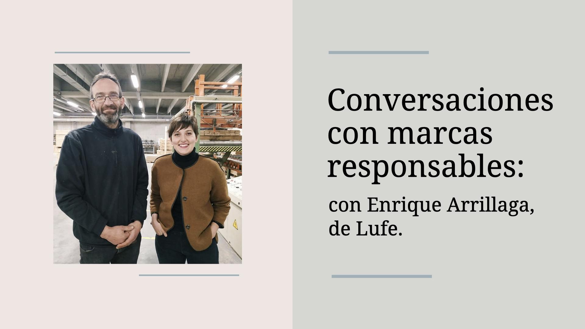 conversaciones-con-marcas-responsables-lufe-alba-sueiro-roman-blog