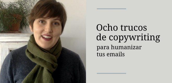 ocho-trucos-de-copywriting-para-humanizar-tus-emails-alba-sueiro-roman-blog
