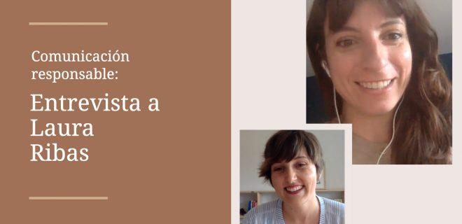 comunicacion-responsable-entrevista-laura-ribas-alba-sueiro-roman-comunicacion-para-marcas-responsables