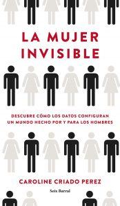 la-mujer-invisible-caroline-criado-perez-alba-sueiro-roman-blog