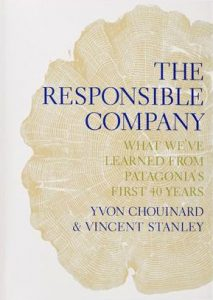 the-responsible-company-yvon-chouinard-vincent-stanley-alba-sueiro-roman-blog