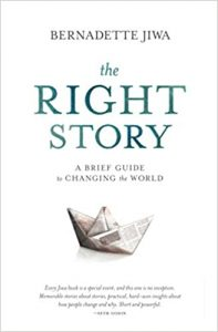 the-right-story-a-brief-guide-to-changing-the-world-bernadette-jiwa-alba-sueiro-roman-blog